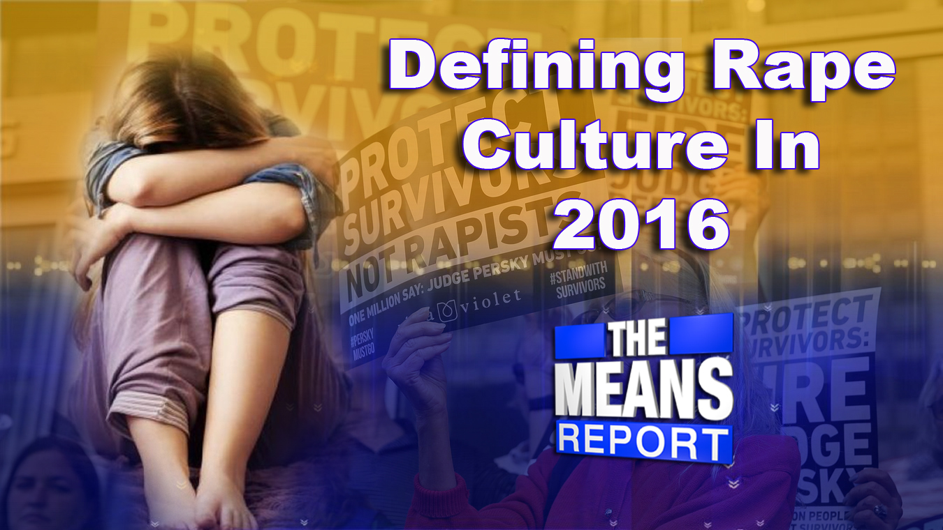The Means Report: Defining Rape Culture in 2016