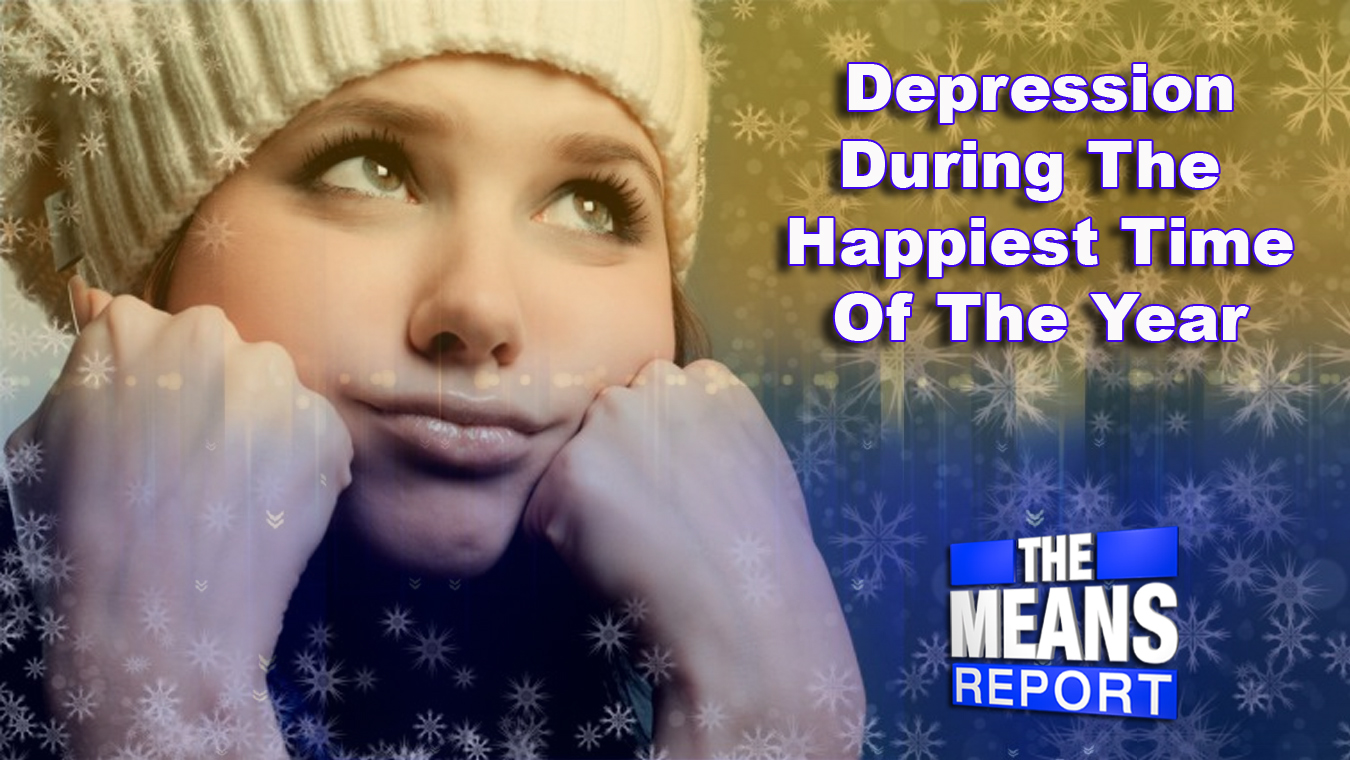 The Means Report: Depression During The Happiest Time Of The Year graphic
