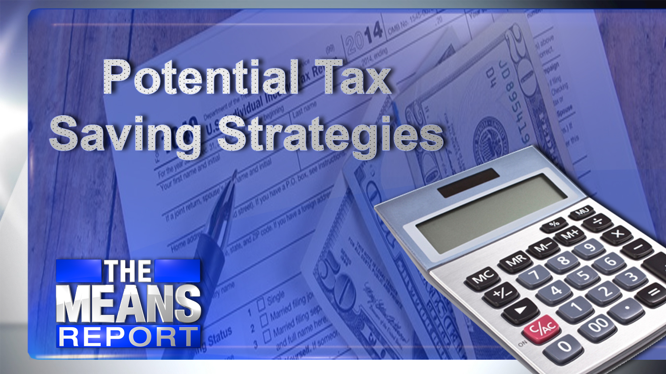 The Means Report: Potential Tax Saving Strategies graphic