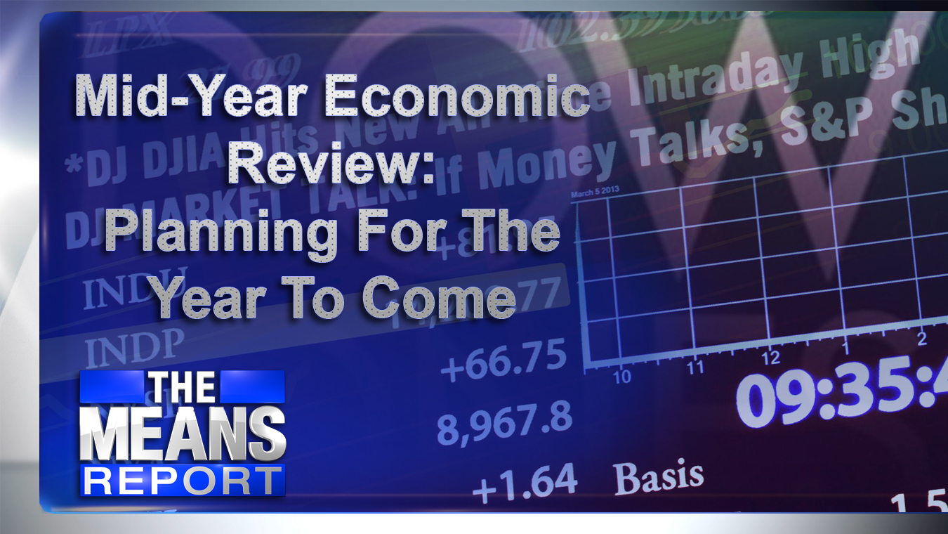 The Means Report - Mid-Year Economic Review: Planning For The Year To Come graphic