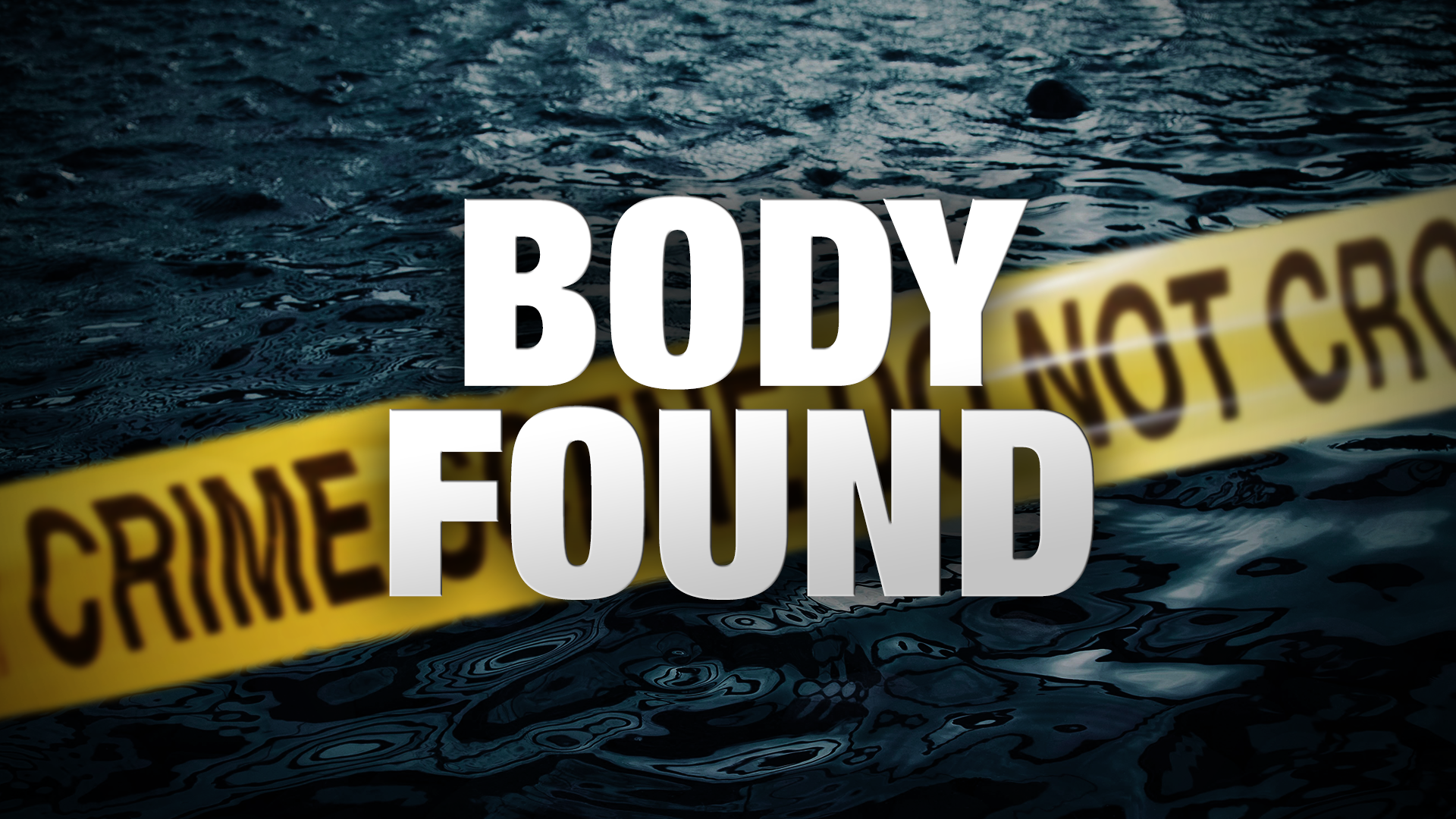 Body Found in_near water graphic_42821